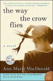 Book Cover Image. Title: Way the Crow Flies, Author: Ann-Marie MacDonald
