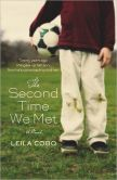 Book Cover Image. Title: The Second Time We Met, Author: Leila Cobo