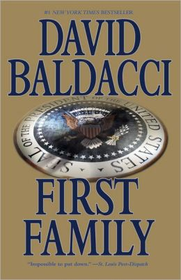 First Family (Sean King and Michelle Maxwell Series #4)