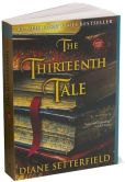 Book Cover Image. Title: The Thirteenth Tale, Author: Diane Setterfield