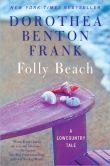 Book Cover Image. Title: Folly Beach, Author: Dorothea Benton Frank