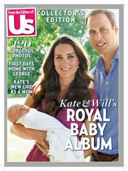 Us Weekly Special: Royal Baby Photo Album