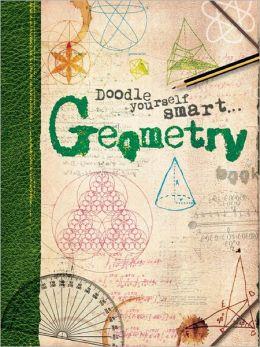 Doodle Yourself Smart . . . Geometry