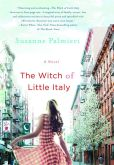 Book Cover Image. Title: The Witch of Little Italy, Author: Suzanne Palmieri