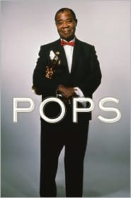 Pops: A Life of Louis Armstrong