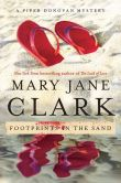 Book Cover Image. Title: Footprints in the Sand (Piper Donovan Series #3), Author: Mary Jane Clark