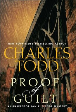 Proof of Guilt (Inspector Ian Rutledge Series #15)