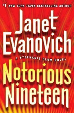 Notorious Nineteen (Stephanie Plum Series #19)