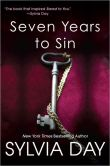 Book Cover Image. Title: Seven Years to Sin, Author: Sylvia Day