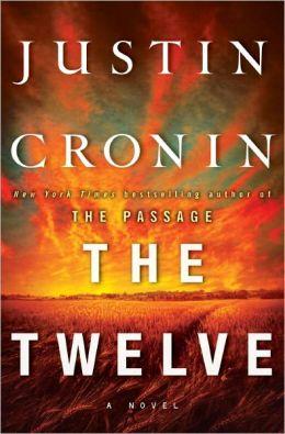 The Twelve (Passage Trilogy Series #2)