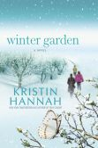 Book Cover Image. Title: Winter Garden, Author: Kristin Hannah