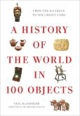 Book Cover Image. Title: A History of the World in 100 Objects, Author: Neil MacGregor