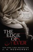 Book Cover Image. Title: The Edge of Never (Edge Series #1), Author: J. A. Redmerski