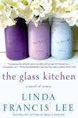 Book Cover Image. Title: The Glass Kitchen, Author: Linda Francis Lee