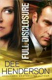 Book Cover Image. Title: Full Disclosure, Author: Dee Henderson