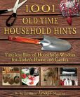 Book Cover Image. Title: 1,001 Old-Time Household Hints:  Timeless Bits of Household Wisdom for Today's Home and Garden, Author: Editors of YANKEE MAGAZINE