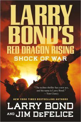 Larry Bond's Red Dragon Rising: Shock of War