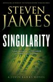 Book Cover Image. Title: Singularity (Jevin Banks Experience Series #2), Author: Steven James