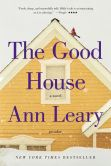 Book Cover Image. Title: The Good House:  A Novel, Author: Ann Leary