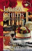 Book Cover Image. Title: Sweet Tea Revenge (Tea Shop Series #14), Author: Laura Childs