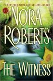 Book Cover Image. Title: The Witness, Author: Nora Roberts