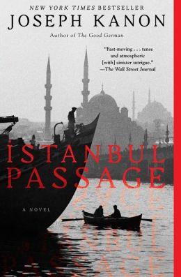 Istanbul Passage: A Novel