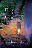 Book Cover Image. Title: A Place in the Country, Author: Elizabeth Adler