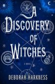 Book Cover Image. Title: A Discovery of Witches (All Souls Trilogy #1), Author: Deborah Harkness