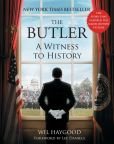 Book Cover Image. Title: The Butler:  A Witness to History, Author: Wil Haygood