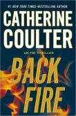 Book Cover Image. Title: Backfire (FBI Series #16), Author: Catherine Coulter