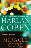 Book Cover Image. Title: Miracle Cure, Author: Harlan Coben
