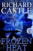 Book Cover Image. Title: Frozen Heat (Nikki Heat Series #4) (International Edition), Author: Richard Castle