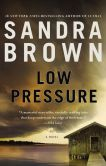 Book Cover Image. Title: Low Pressure, Author: Sandra Brown