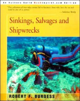 Sinkings, Salvages, And Shipwrecks