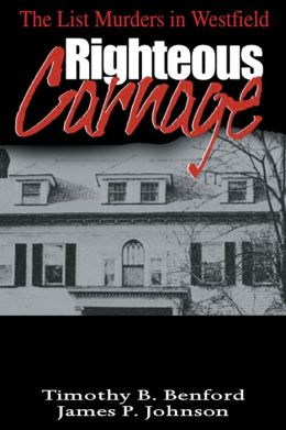 Righteous Carnage: The List Murders in Westfield
