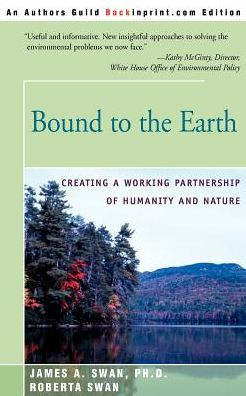 Bound to the Earth:Creating a Working Partnership of Humanity and Nature