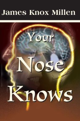 Your Nose Knows: A Study of the Sense of Smell