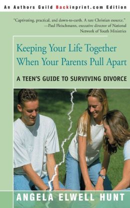 Keeping Your Life Together When Your Parents Pull Apart