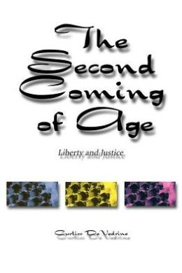 The Second Coming of Age: Liberty and Justice