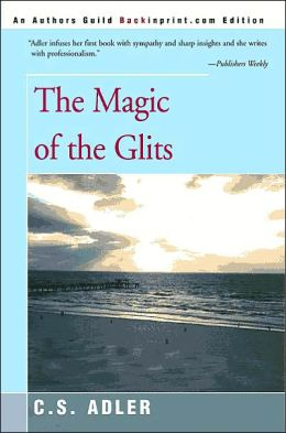 The Magic of the Glits