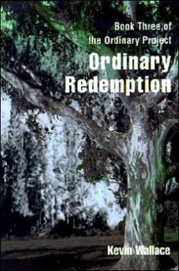 Ordinary Redemption: Ordinary Report