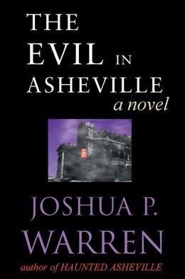The Evil in Asheville