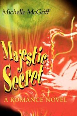 Majestic Secret: A Romance Novel