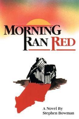 Morning Ran Red