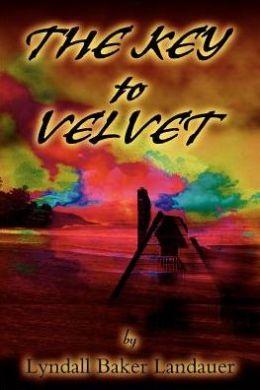 The Key to Velvet