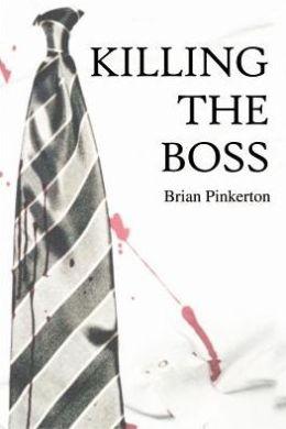 Killing the Boss