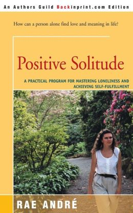 Positive Solitude