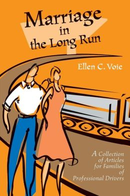 Marriage in the Long Run:A Collection of Articles for Families of Professional Drivers