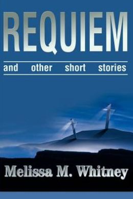 Requiem: and Other Short Stories