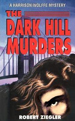 The Dark Hill Murders